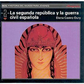 La segunda república y la guerra civil española