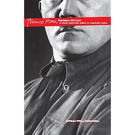 Hermano Hitler y otros escritos sobre la cuestión judía