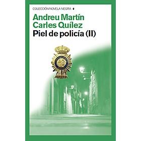 Piel de policía II